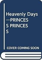 Heavenly Days―PRINCESS PRINCESS