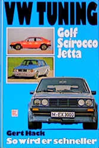 VW Tuning: Golf, Scirocco, Jetta. So wird er schneller.