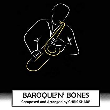 Baroque 'N' Bones