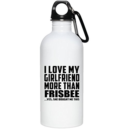 Designsify I Love My Girlfriend More Than Frisbee .She Bought Me This - Water Bottle, Gourde en Acier Inoxydable Gobelet Isotherme, Cadeau pour Anniversaire, Noël