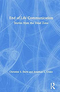 End of Life Communication: Stories from the Dead Zone