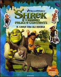 Shrek e vissero felici e contenti. Il libro con gli adesivi. Ediz. illustrata