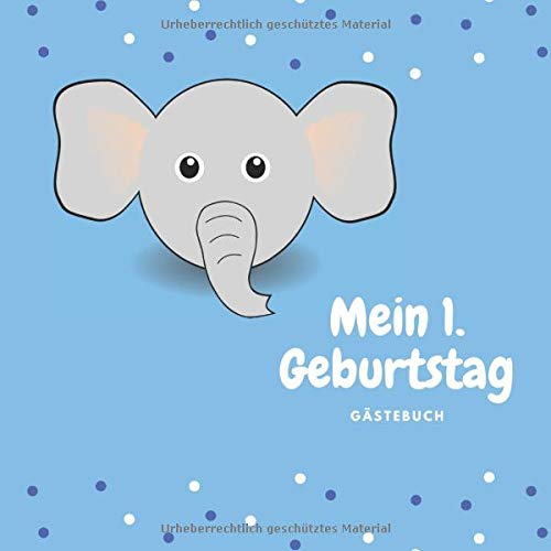 Mein 1. Geburtstag Gästebuch: zum Eintragen für die schönsten Erinnerungen und Fotos zum 1....