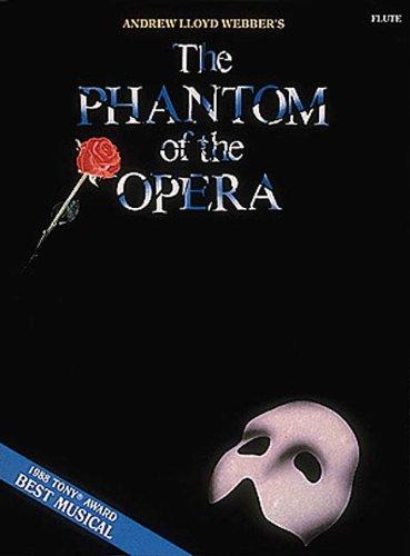The Phantom of the Opera: For Flute
