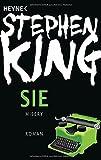 Sie: Roman - Stephen King