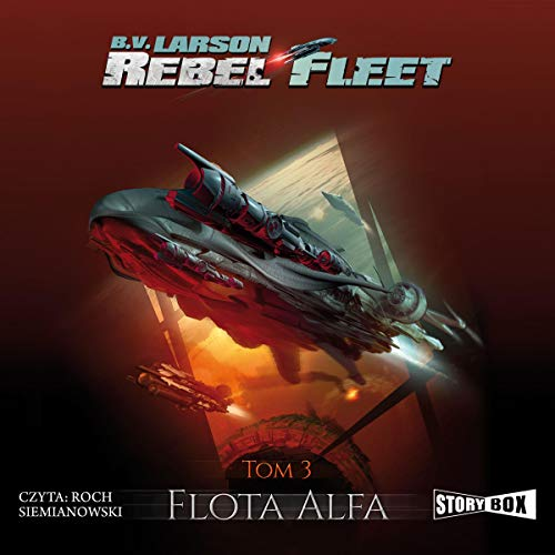 Flota Alfa Audiobook By B.V. Larson cover art