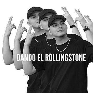 Dando el Rollingstone