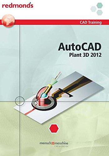 AUTOCAD PLANT 3D 2012: redmond's CAD Training