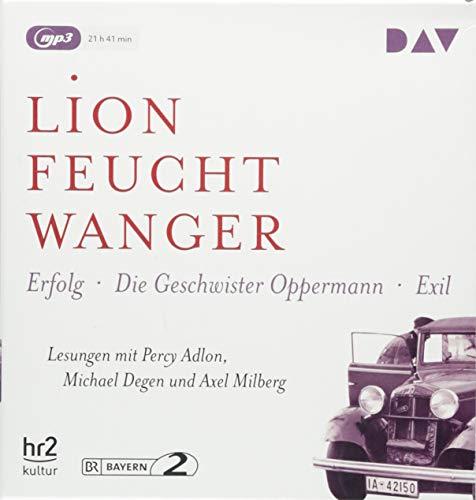 Die »Wartesaal«-Trilogie. Erfolg – Die Geschwister Oppermann – Exil: Lesungen mit Percy Adlon, Michael Degen und Axel Milberg (3 mp3-CDs)