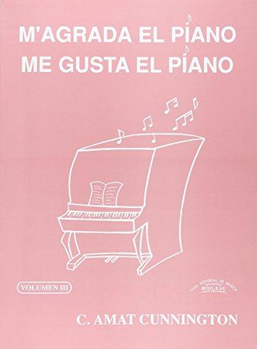 Me gusta el piano / M'agrada el piano. Vol. 3