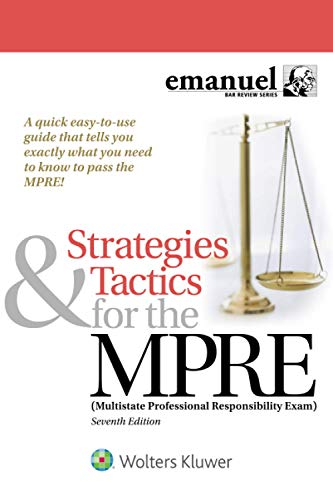 Compare Textbook Prices for Strategies & Tactics for the MPRE: Multistate Professional Responsibility Exam Bar Review Series 7 Edition ISBN 9781543807721 by Emanuel, Steven L.