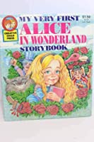My Very First Alice In Wonderland Storybook 0866113681 Book Cover