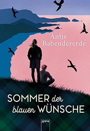 Sommer der blauen Wünsche: Liebesroman in den schottischen Highlands