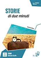 Italiano facile - STORIE: Storie di due minuti. Libro + online MP3 audio