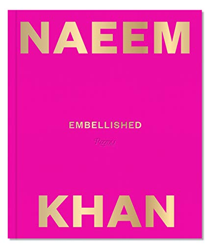 Compare Textbook Prices for Naeem Khan: Embellished  ISBN 9780847865550 by Khan, Naeem
