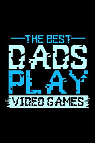 The Best Dad Play Video Games: A5 Liniertes Notizbuch auf 120 Seiten - Gaming Gamer Notizheft | Geschenkidee für Zocker, Gamer, Konsole und PC Spieler