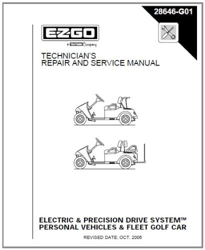 Fantastic Prices! EZGO 28646G01 2001-2009 Repair Manual for Electric/PDS TXT Fleet/Freedom/Shuttle 2...