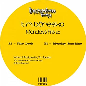 Mondays Fire