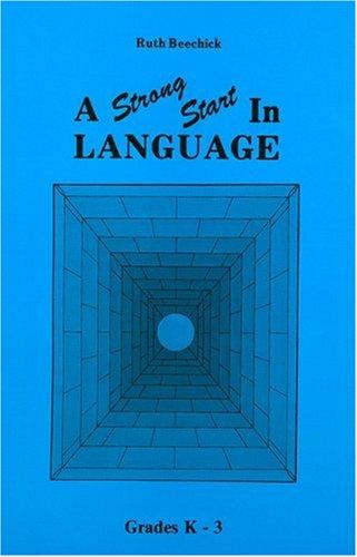 Strong Start in Language: Grades K-3 (Three R's Ser.) (Three R's Series)
