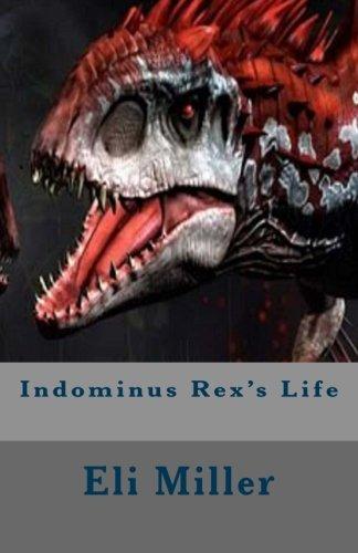 Indominus Rex's Life