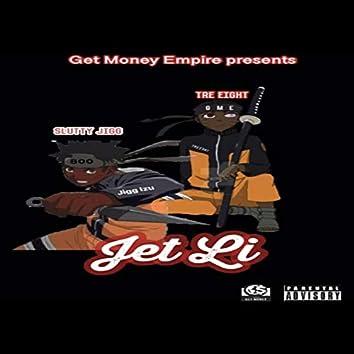 Jet Li (feat. Slutty Jigg)
