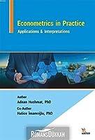 Econometrics in Practice: Applications & Interpretations