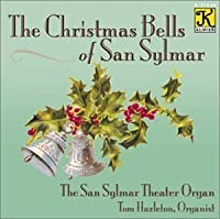Christmas Bells of San Sylmar by VARIOUS ARTISTS (2001-01-01)
