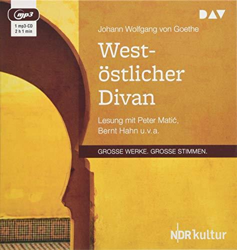 West-östlicher Divan: Lesung mit Peter Matić, Bernt Hahn u. v. a. (1 mp3-CD): Lesung mit Peter Matic, Bernt Hahn u. v. a. (1 mp3-CD)
