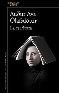 La escritora par Auður Ava Ólafsdóttir