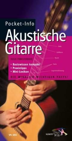 POCKET INFO - AKUSTISCHE GITARRE - arrangiert für Buch [Noten / Sheetmusic] Komponist: PINKSTERBOER HUGO