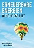 Erneuerbare Energien: Ohne Heiße Luft