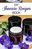 DIY Skincare Recipe Book: All the Best Natural Skincare Recipes Around the World you Should Know 2021