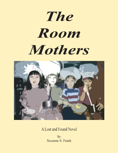 The Room Mothers (English Edition)