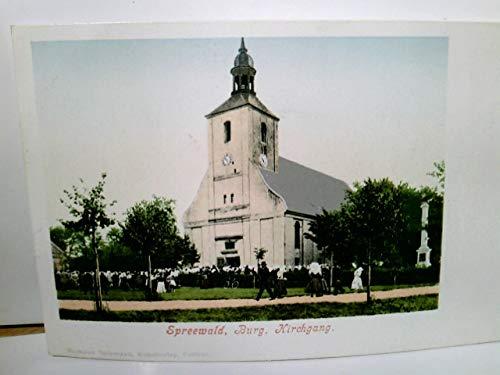 Burg im Spreewald. Kirchgang. Alte AK farbig, ca 1900 ungel. Kirchenansicht, Sonntäglicher Gang zur Messe