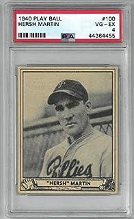 Hersh Martin Philadelphia Phillies 1940 Play Ball Baseball Card #100- PSA Graded 4 Very Good- Excellent
