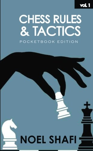 Chess Rules and Tactics: Pocketbook Edition: Volume 1
