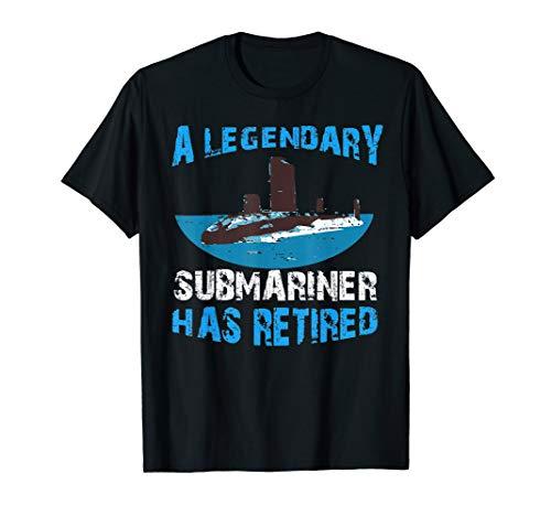 A Legendary Submariner Has Retired Navy Veteran Gift T-Shirt