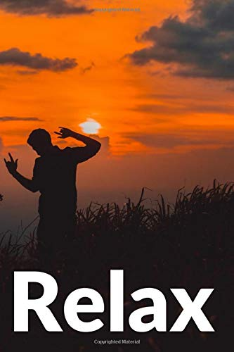 Relax: Motivational Notebook, Journal, Diary (110 Pages, Blank, 6 x 9)