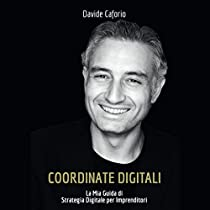 Coordinate digitali: la mia guida di strategia digitale per imprenditori