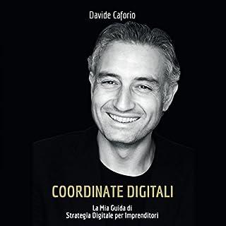 Coordinate digitali: la mia guida di strategia digitale per imprenditori copertina