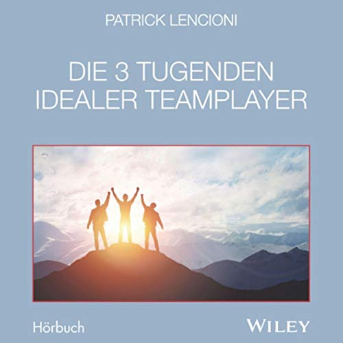 Die 3 Tugenden idealer Teamplayer cover art