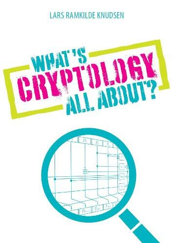 Knudsen, L: What's Cryptology all about