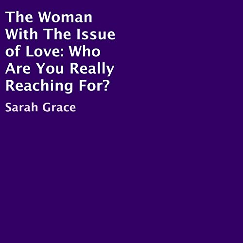 The Woman with the Issue of Love audiobook cover art