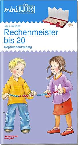 miniLÜK-Übungshefte: miniLÜK: 1. Klasse - Mathematik: Rechenmeister bis 20: Kopfrechentraining ab Klasse 1 (miniLÜK-Übungshefte: Mathematik)