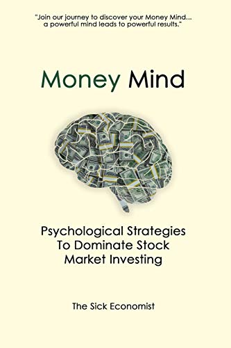 Real Estate Investing Books! - Money Mind: Psychological Strategies to Dominate Stock Market Investing