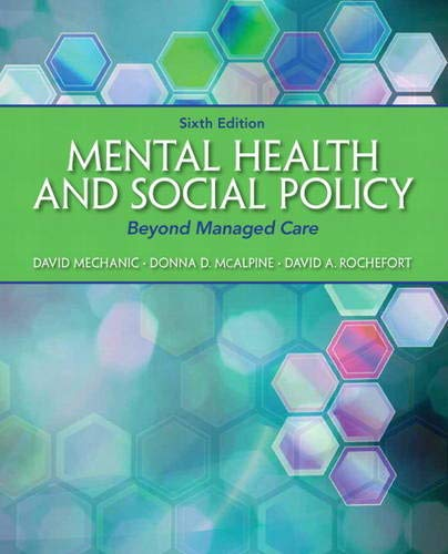 Mental Health and Social Policy: Beyond Managed Care (Advancing Core Competencies)