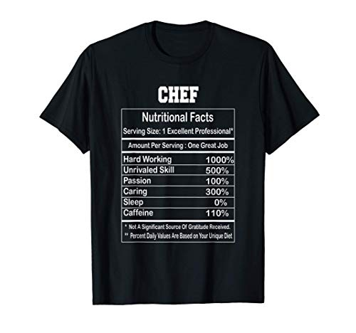 Funny Chef Nutritional Facts Gift T-Shirt