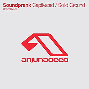 Captivated / Solid Ground