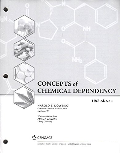Concepts of Chemical Dependency, Loose-Leaf Version, 10th (Standalone Book)