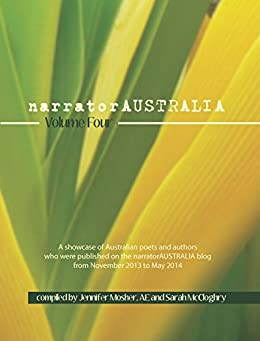 [Various Contributors, Jennifer Mosher, Sarah McCloghry]のnarratorAUSTRALIA Volume Four (English Edition)